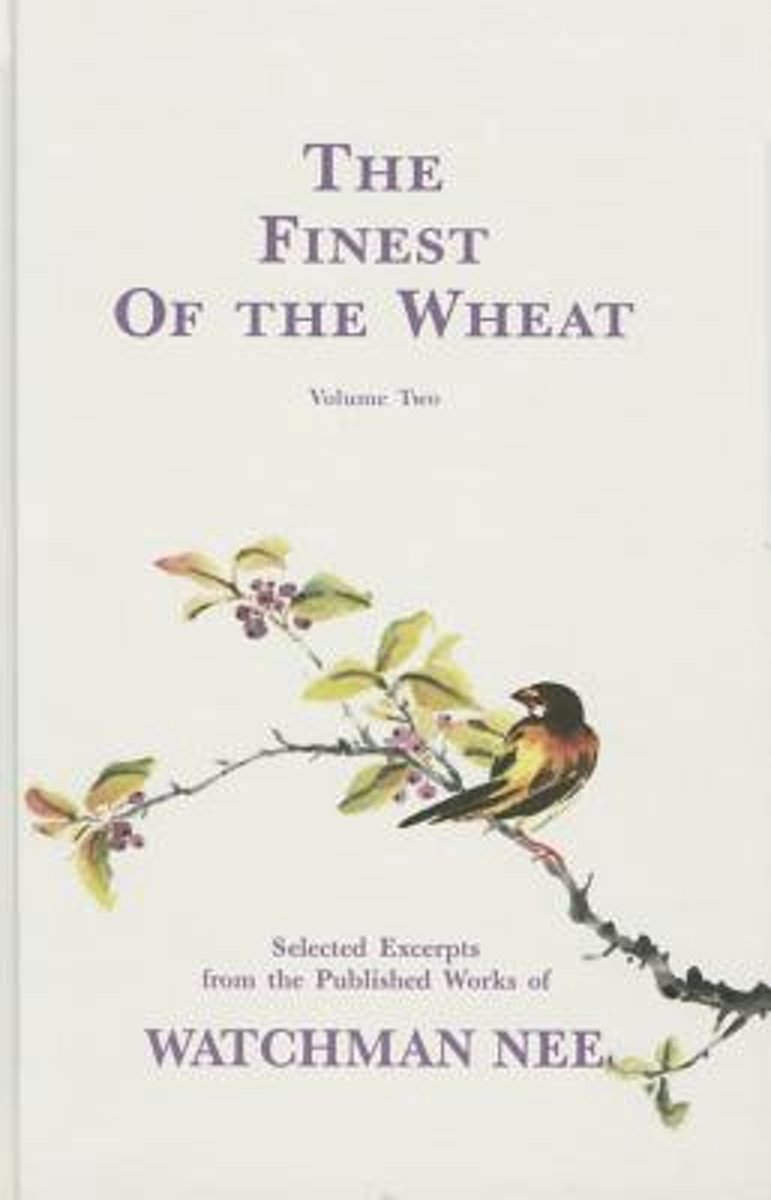 The Finest of the Wheat, Volume 2