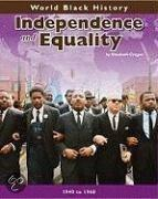 Independence And Equality