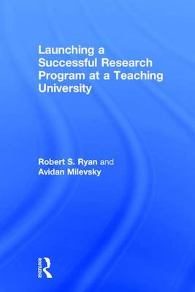 Launching a Successful Research Program at a Teaching University
