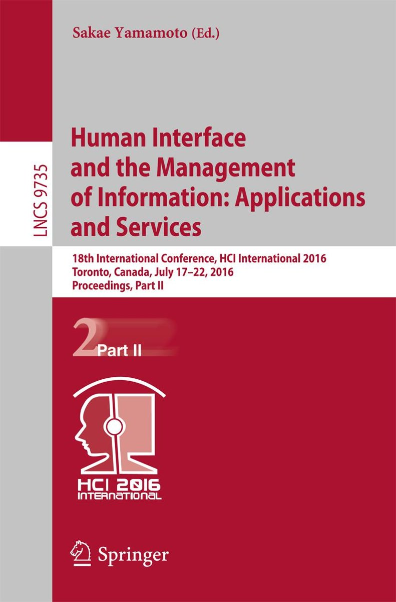 Human Interface and the Management of Information: Applications and Services