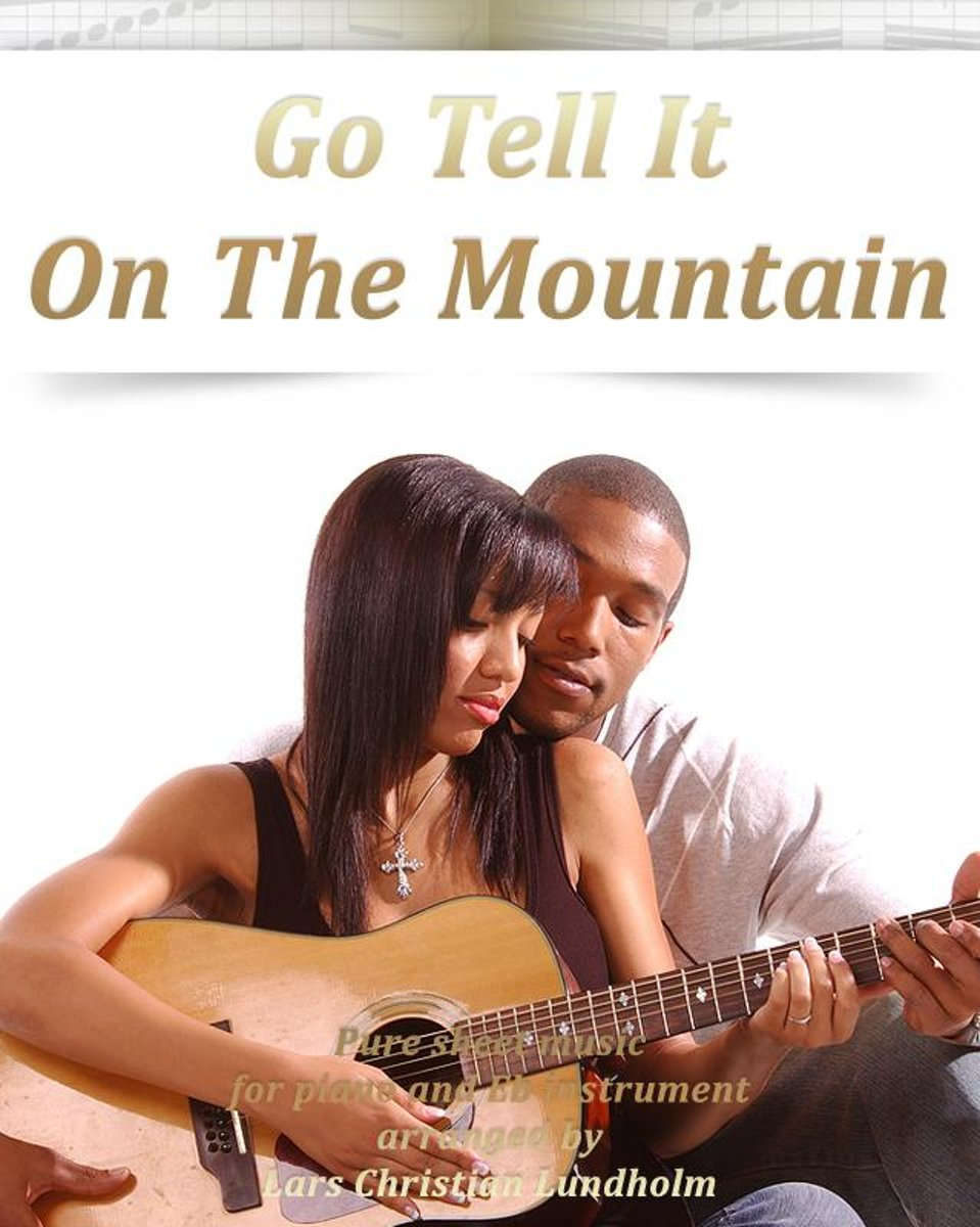 Go Tell It On The Mountain Pure sheet music for piano and Eb instrument arranged by Lars Christian Lundholm