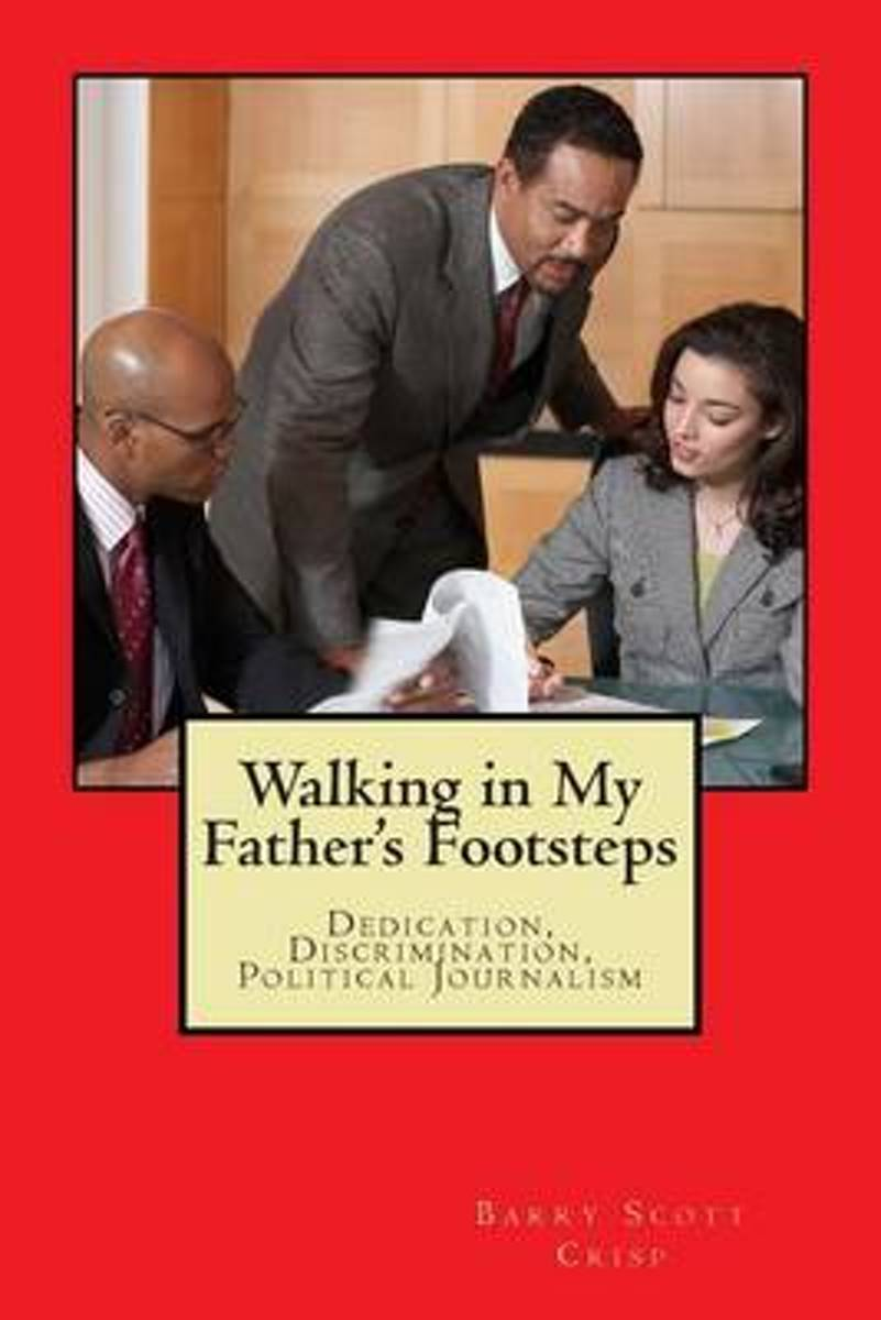 Walking in My Father's Footsteps
