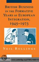 British Business in the Formative Years of European Integration, 1945?1973