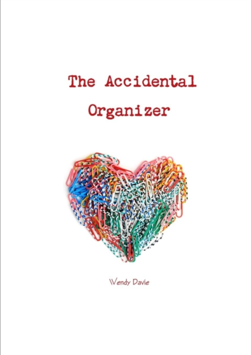The Accidental Organizer