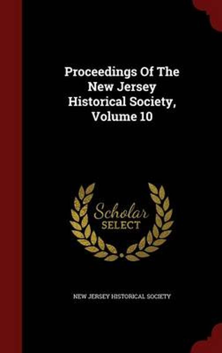 Proceedings of the New Jersey Historical Society; Volume 10