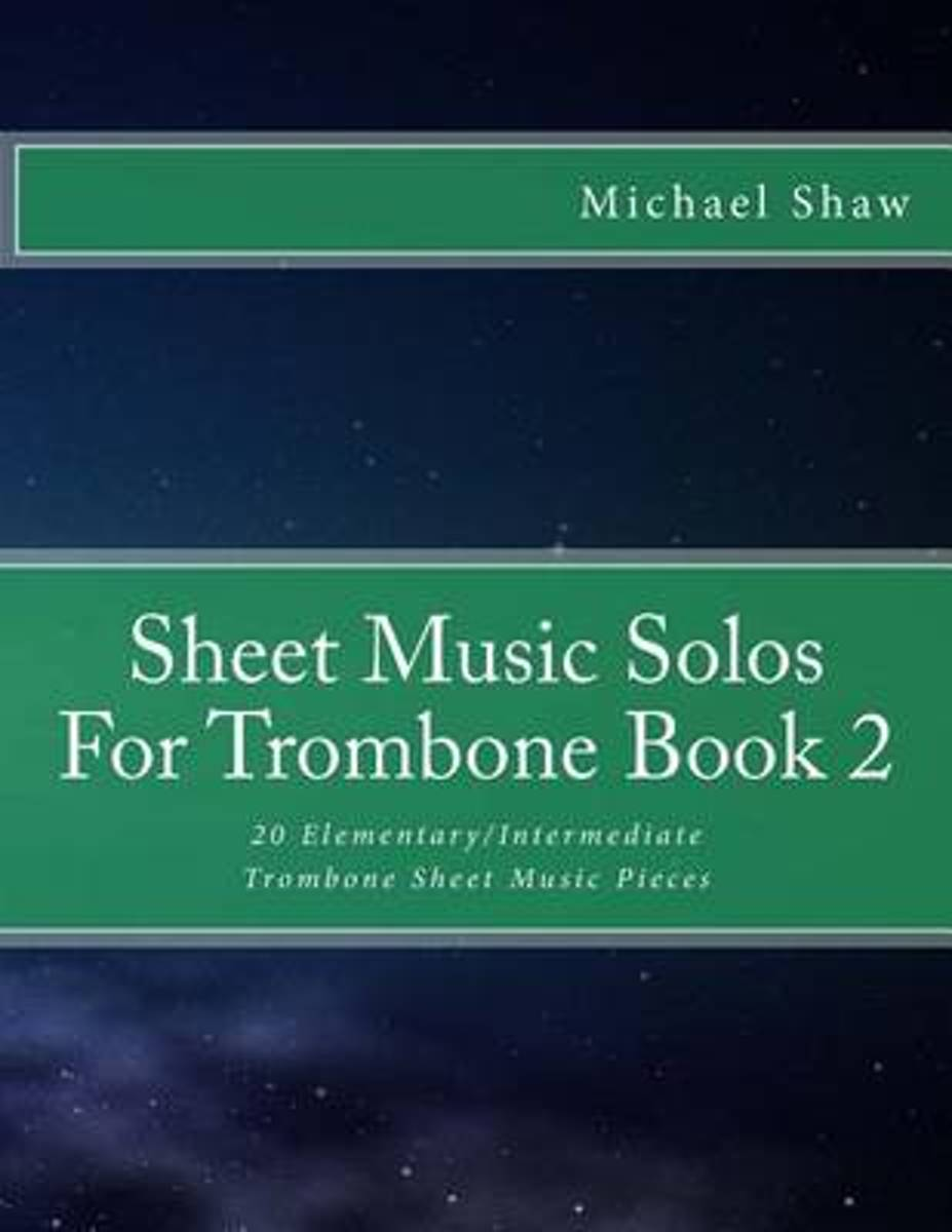 Sheet Music Solos for Trombone Book 2