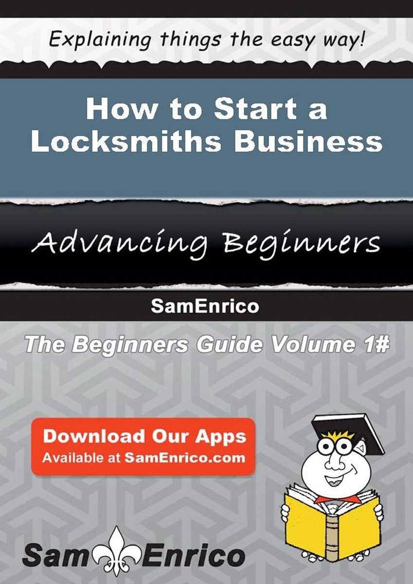 How to Start a Locksmiths Business