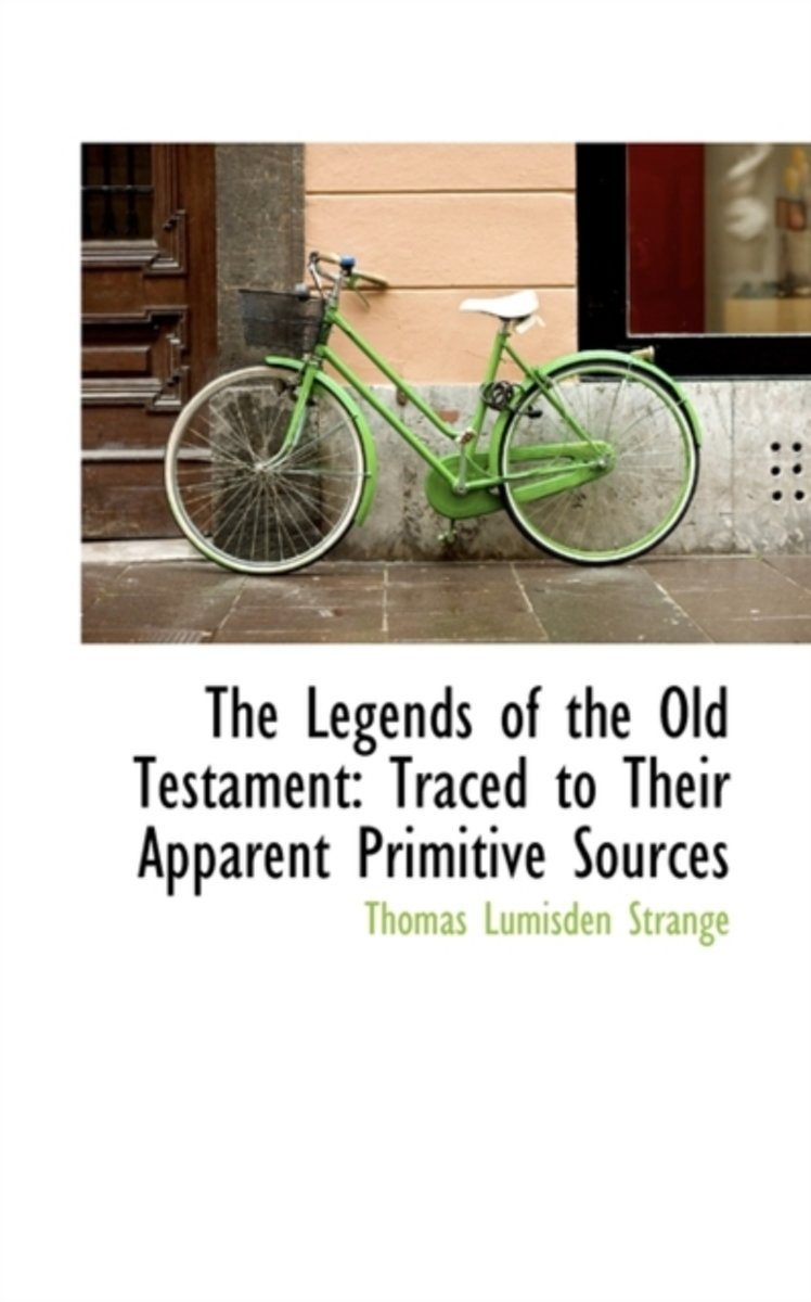 The Legends of the Old Testament