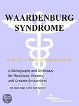 Waardenburg Syndrome - a Bibliography and Dictionary for Physicians, Patients, and Genome Researchers