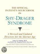 The Official Patient's Sourcebook On Shy-Drager Syndrome