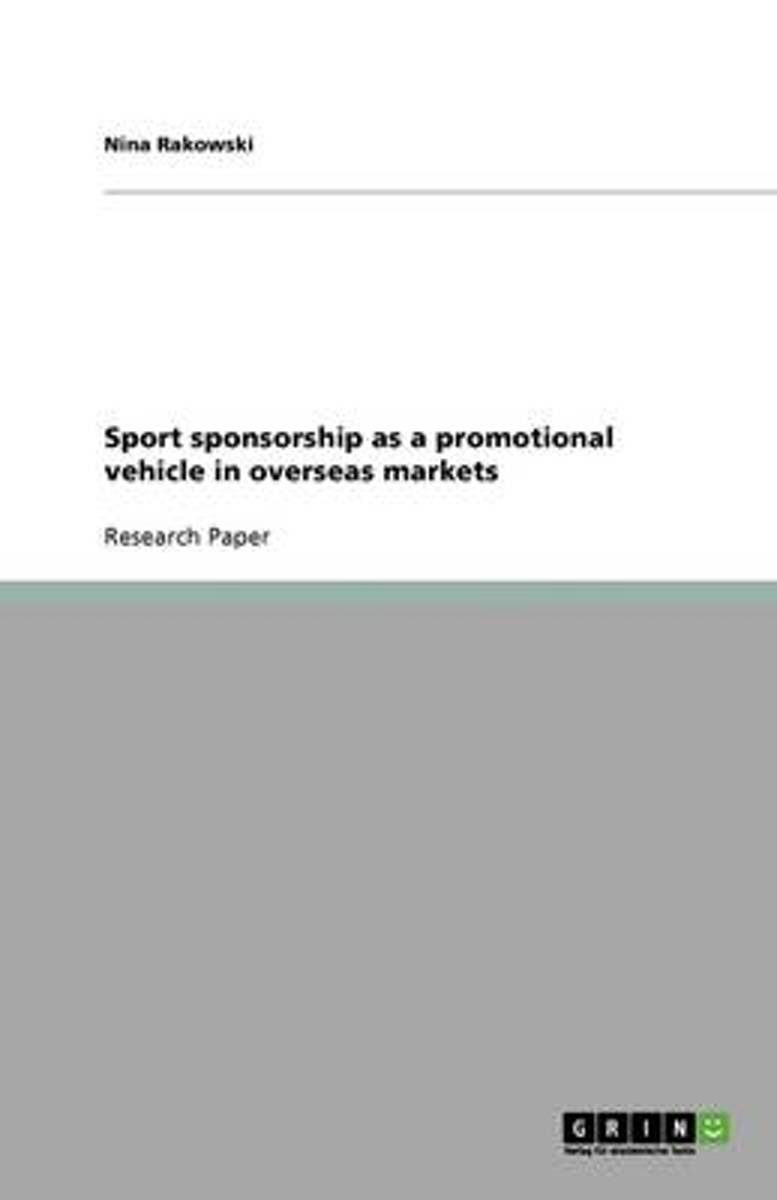 Sport Sponsorship as a Promotional Vehicle in Overseas Markets