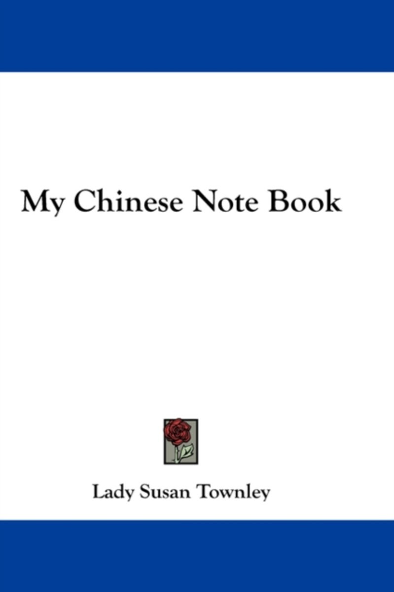My Chinese Note Book