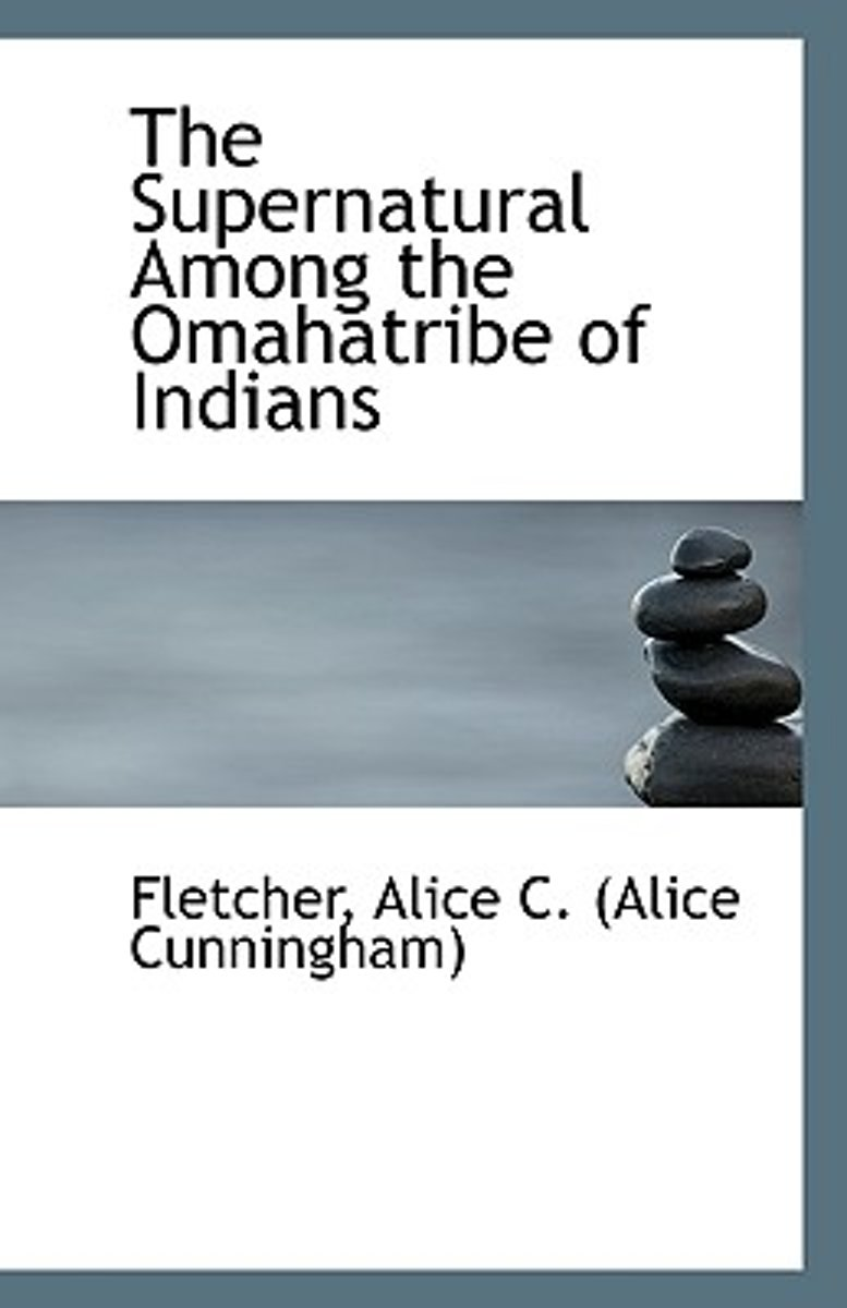 The Supernatural Among the Omahatribe of Indians