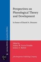 Perspectives on phonological theory and development