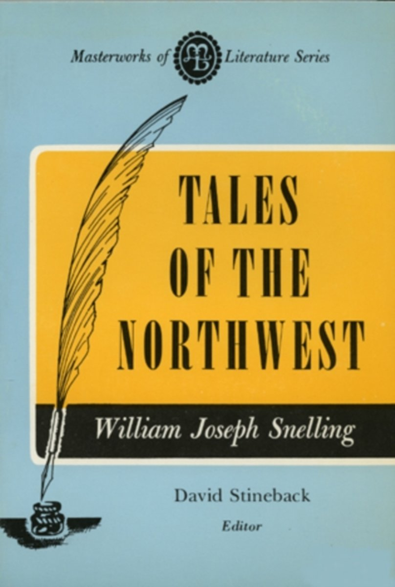 Tales of the Northwest (Masterworks of Literature Series)