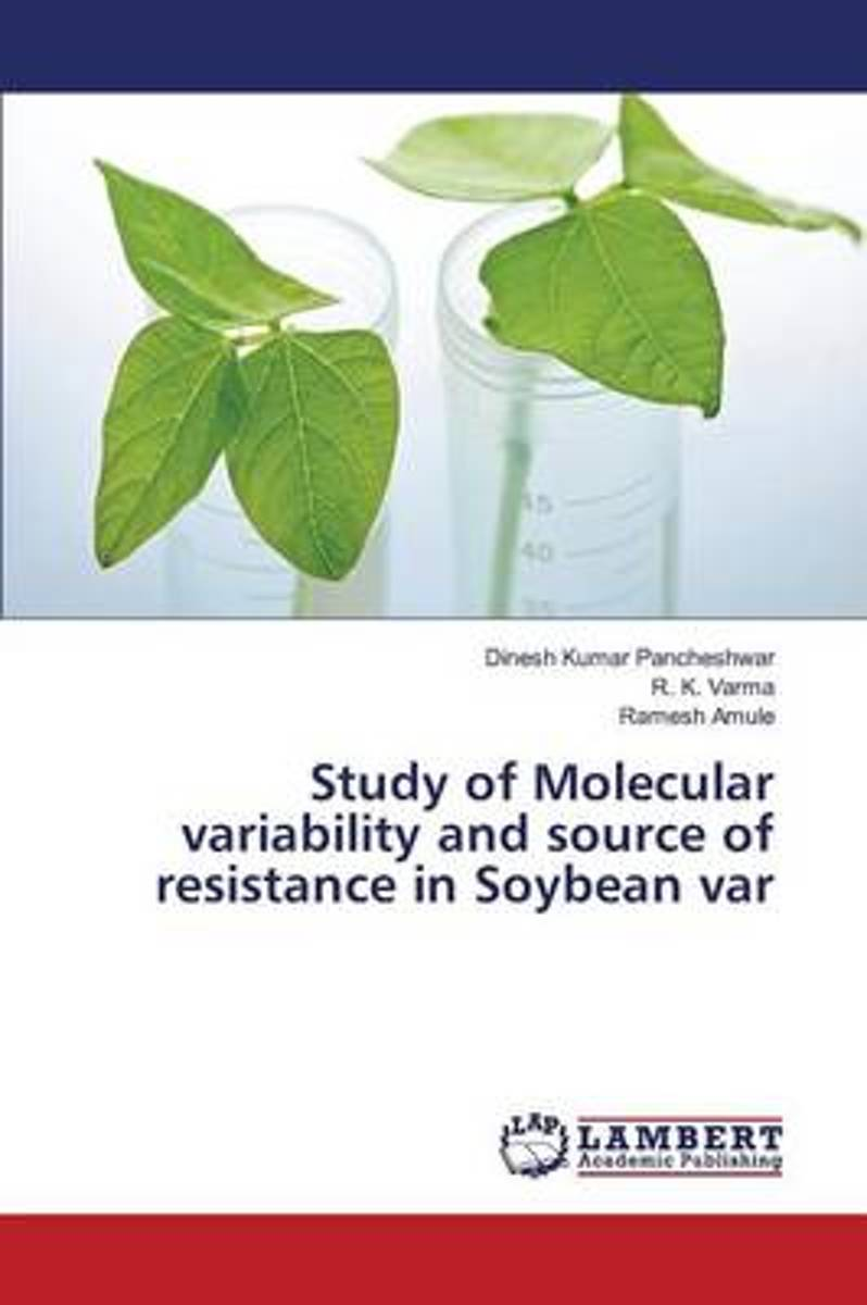 Study of Molecular Variability and Source of Resistance in Soybean Var