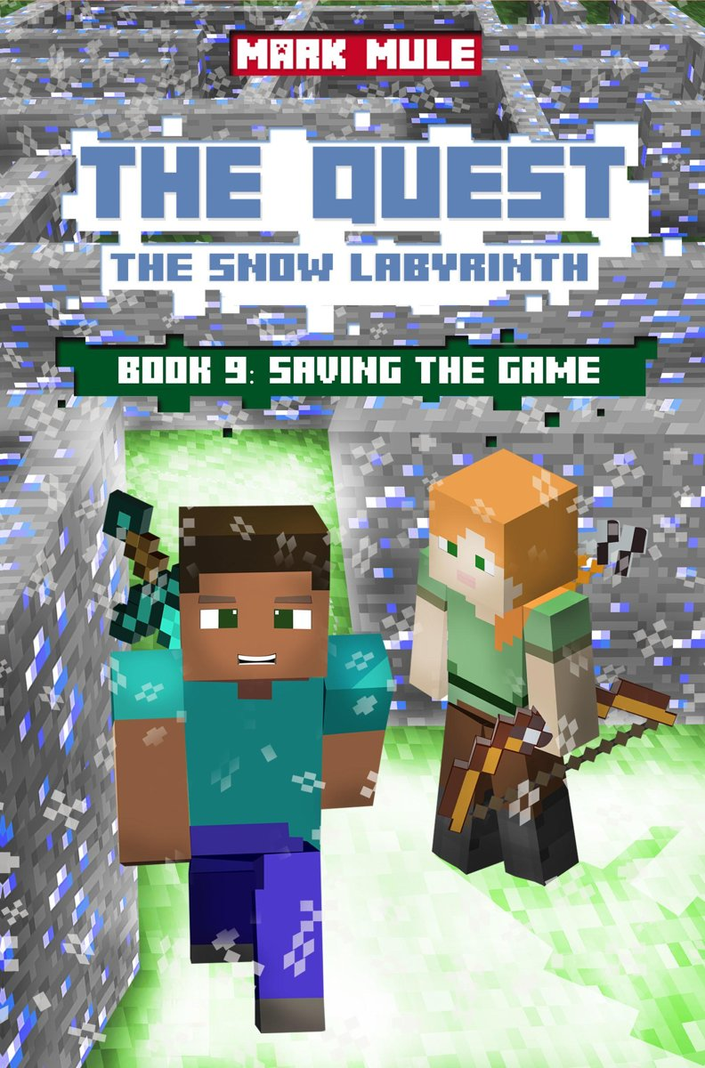 The Quest: The Snow Labyrinth, Book 9: Saving the Game