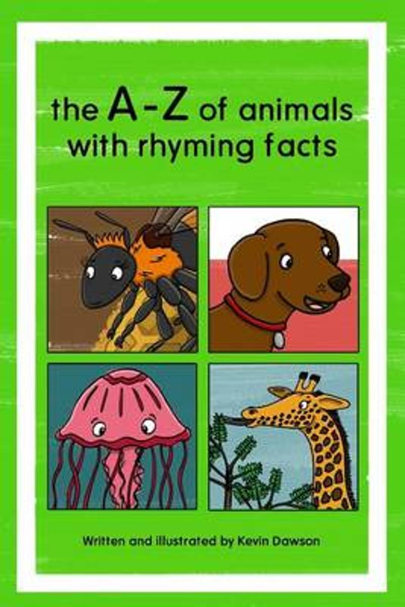 The A-Z of Animals with Rhyming Facts