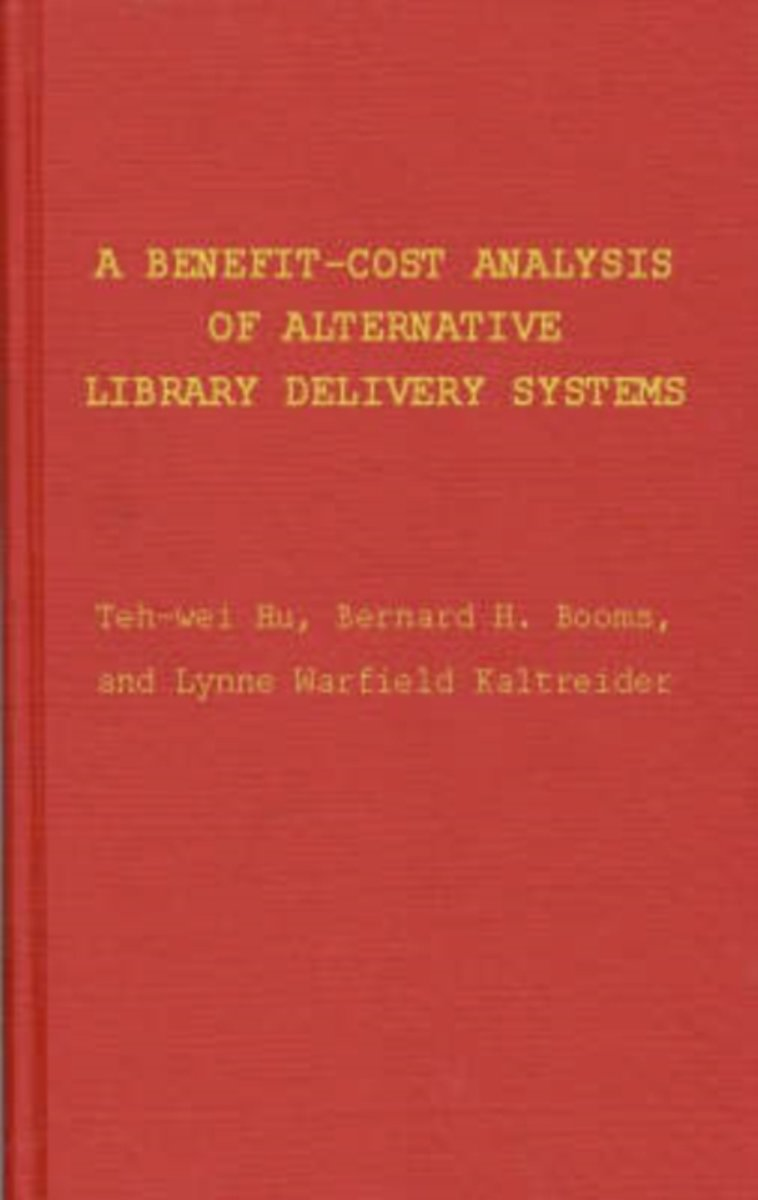 A Benefit-Cost Analysis of Alternative Library Delivery Systems