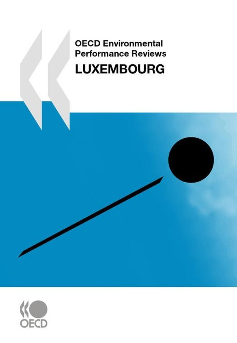 OECD Environmental Performance Reviews: Luxembourg 2010