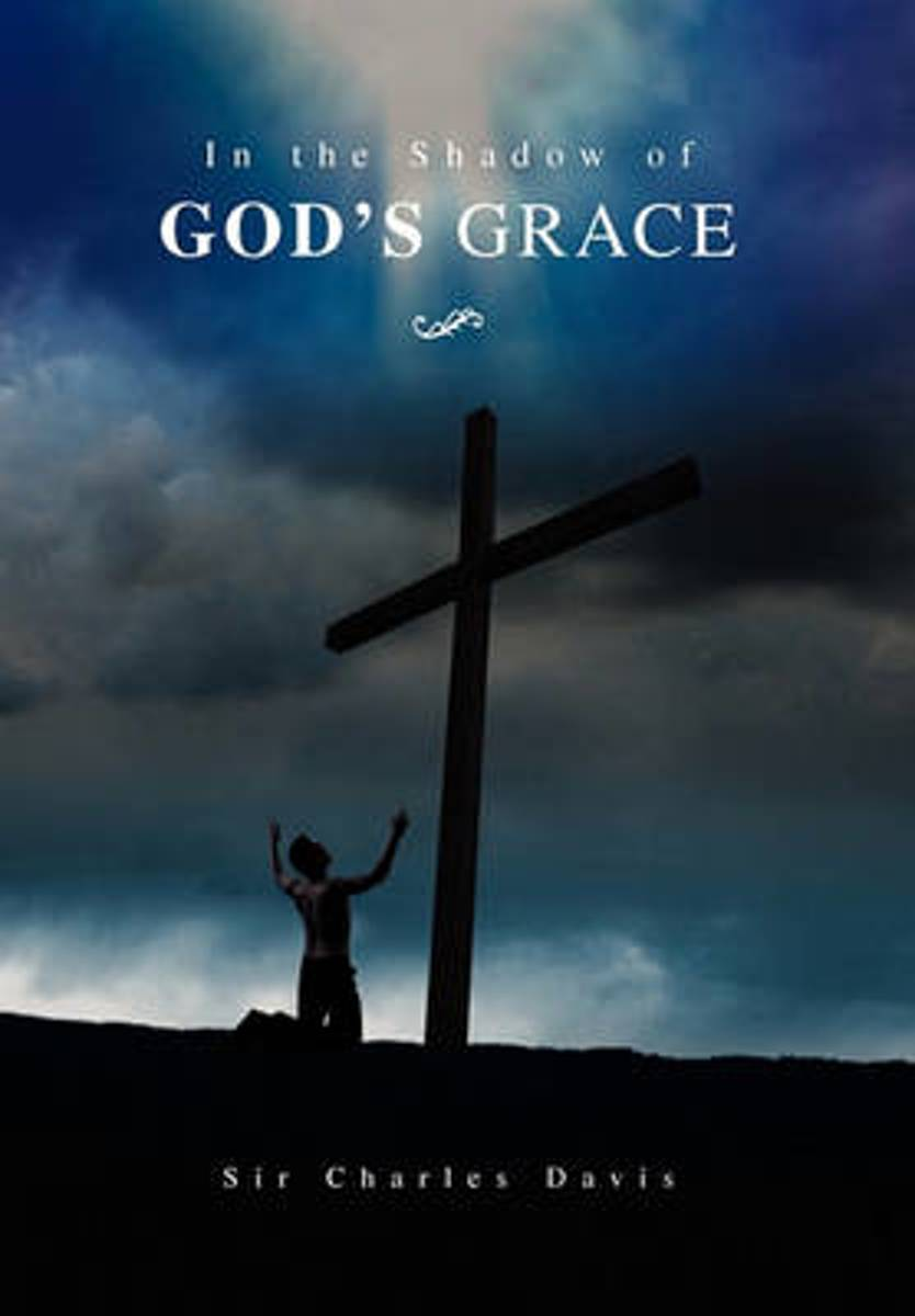 In the Shadow of God's Grace