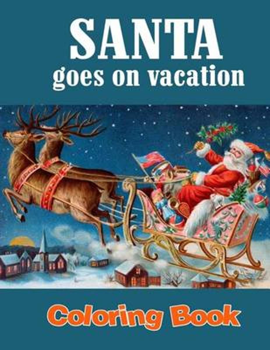 Santa Goes on Vacation Coloring Book