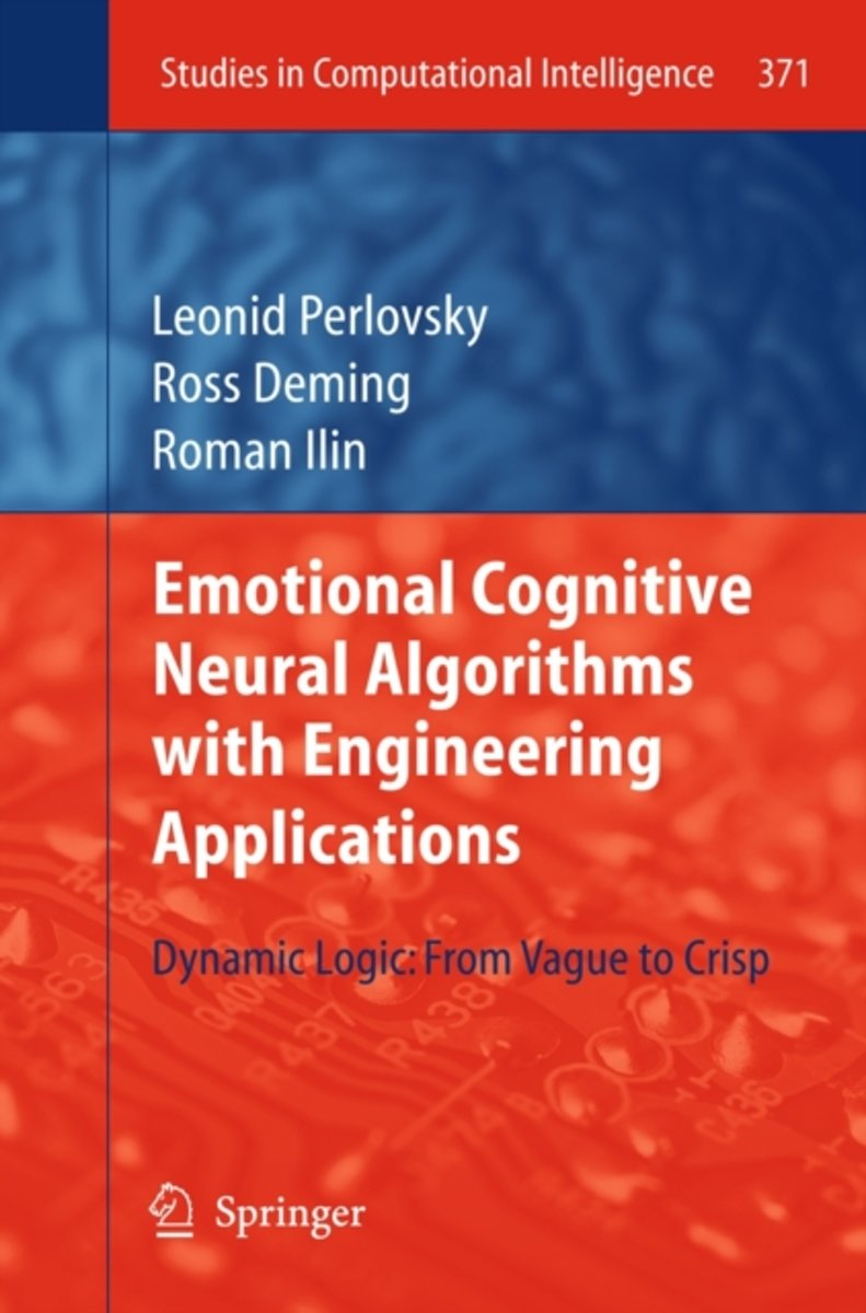 Emotional Cognitive Neural Algorithms with Engineering Applications