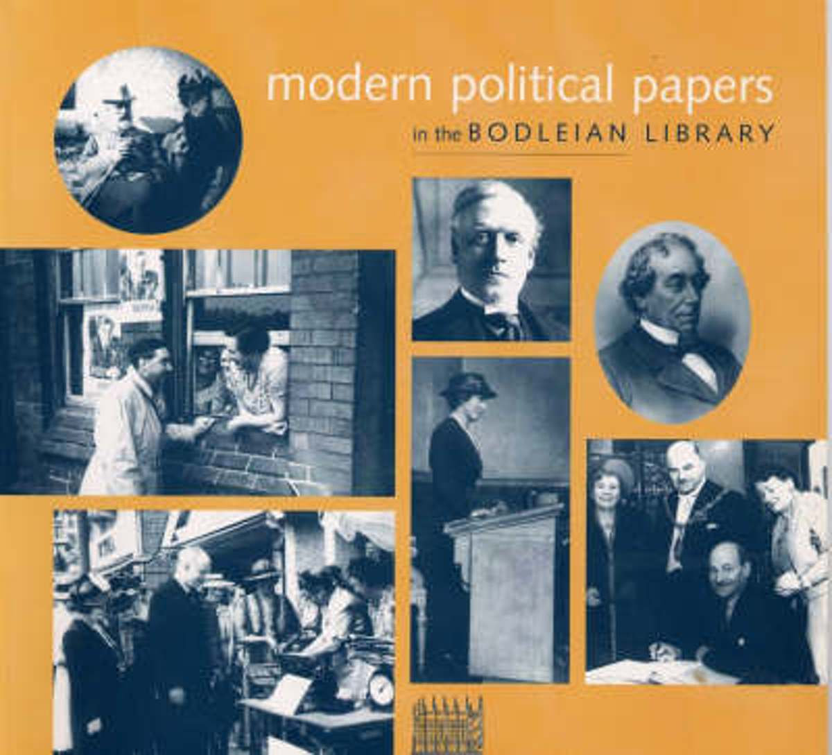 Modern Political Papers in the Bodleian Library