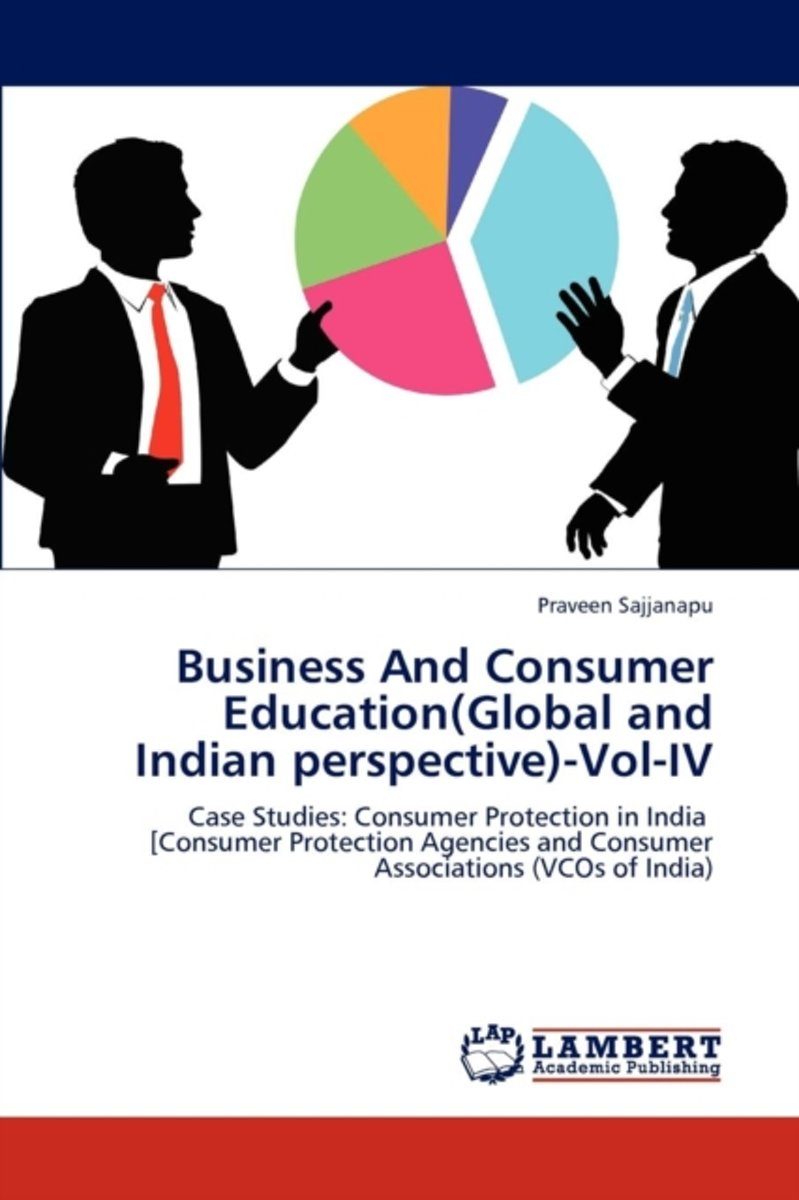 Business and Consumer Education(global and Indian Perspective)-Vol-IV
