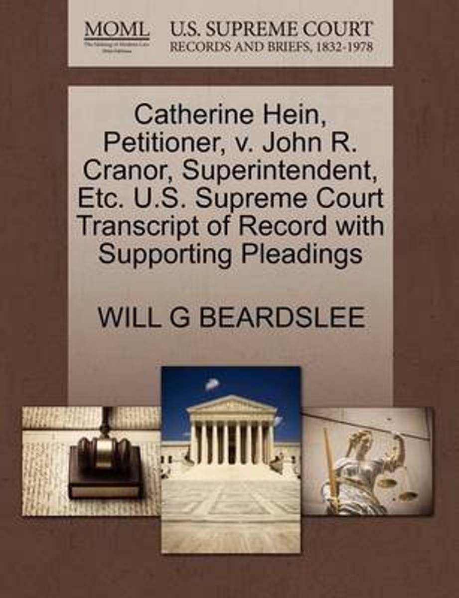 Catherine Hein, Petitioner, V. John R. Cranor, Superintendent, Etc. U.S. Supreme Court Transcript of Record with Supporting Pleadings