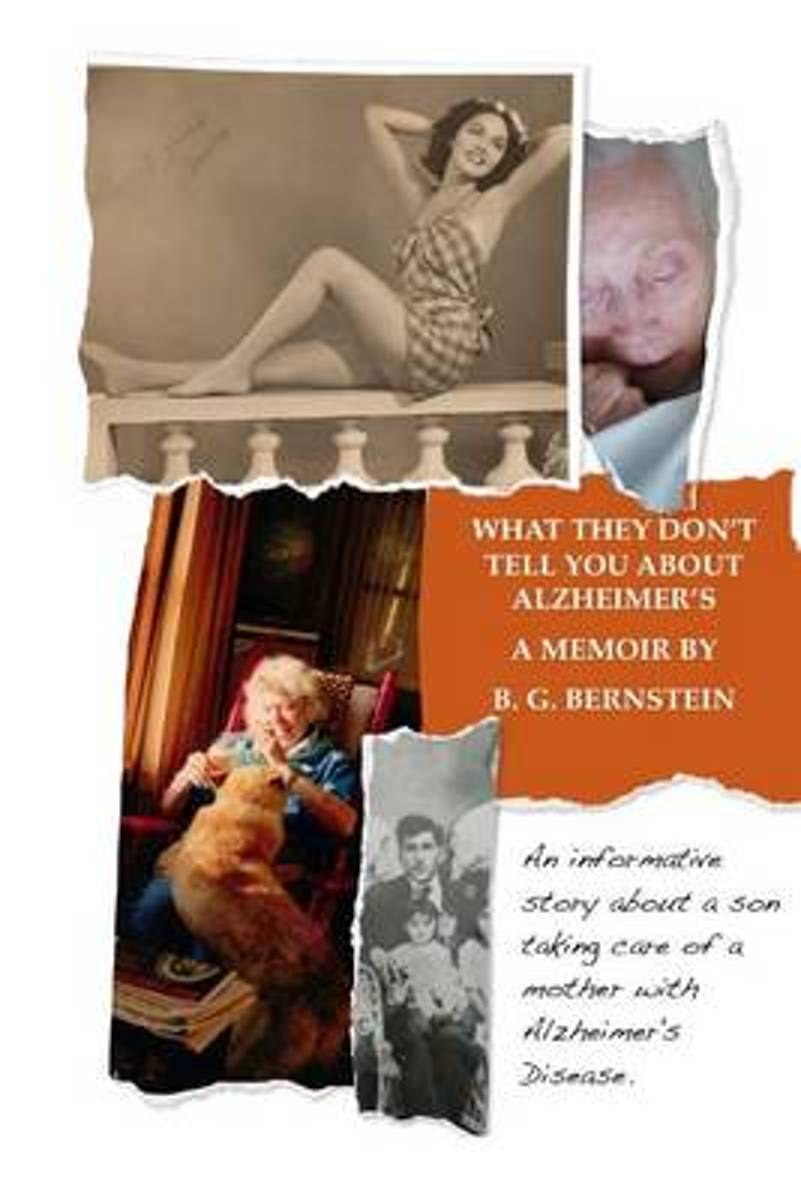 What They Don't Tell You about Alzheimer's