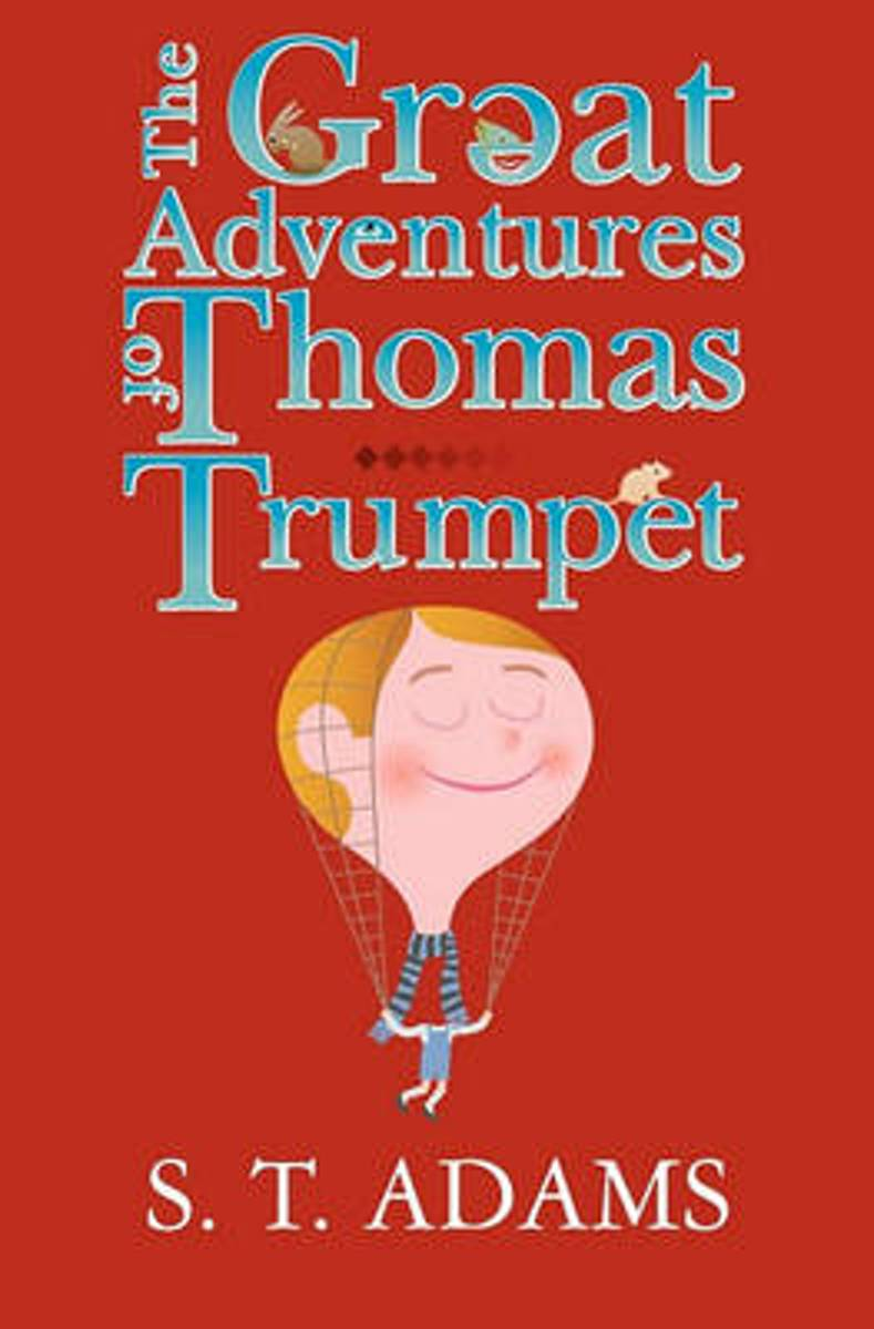 The Great Adventures of Thomas Trumpet