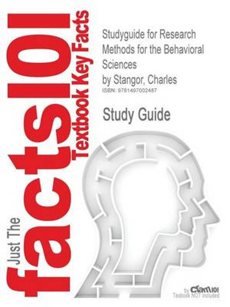Studyguide for Research Methods for the Behavioral Sciences by Stangor, Charles, ISBN 9781285077024