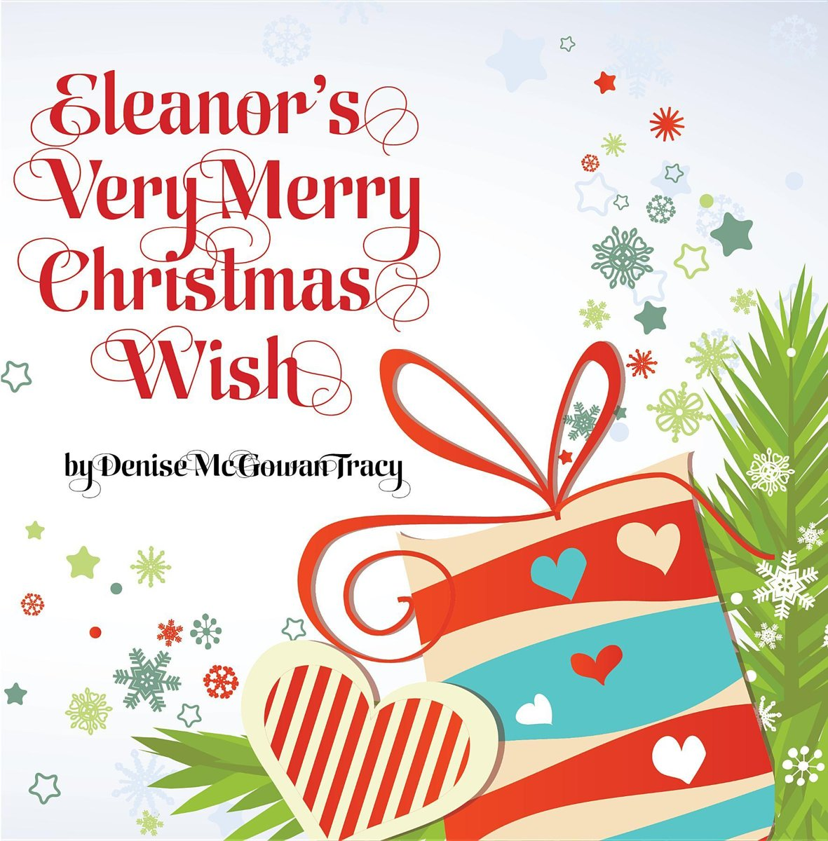 Eleanor's Very Merry Christmas Wish