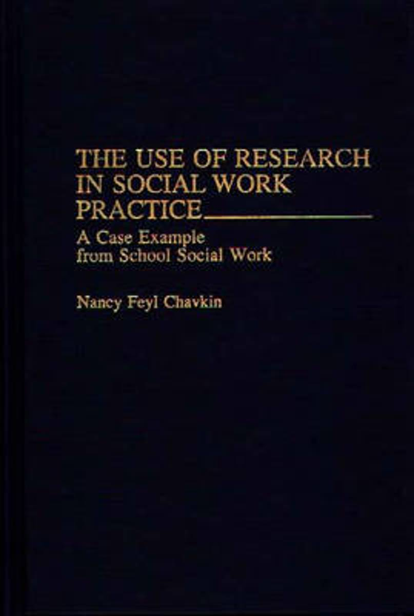 The Use of Research in Social Work Practice
