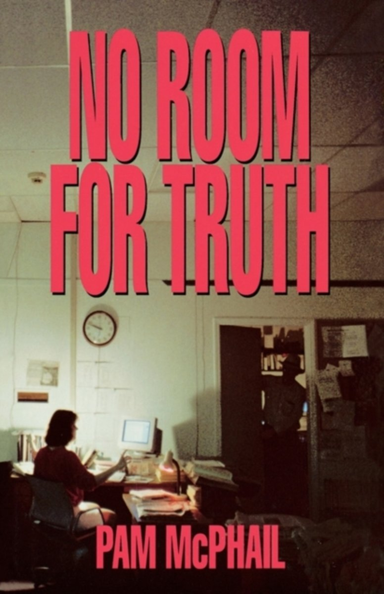 No Room For Truth