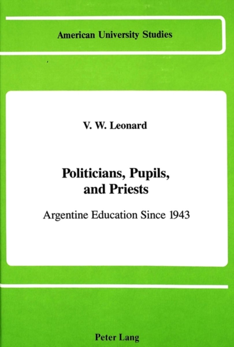 Politicians, Pupils, and Priests