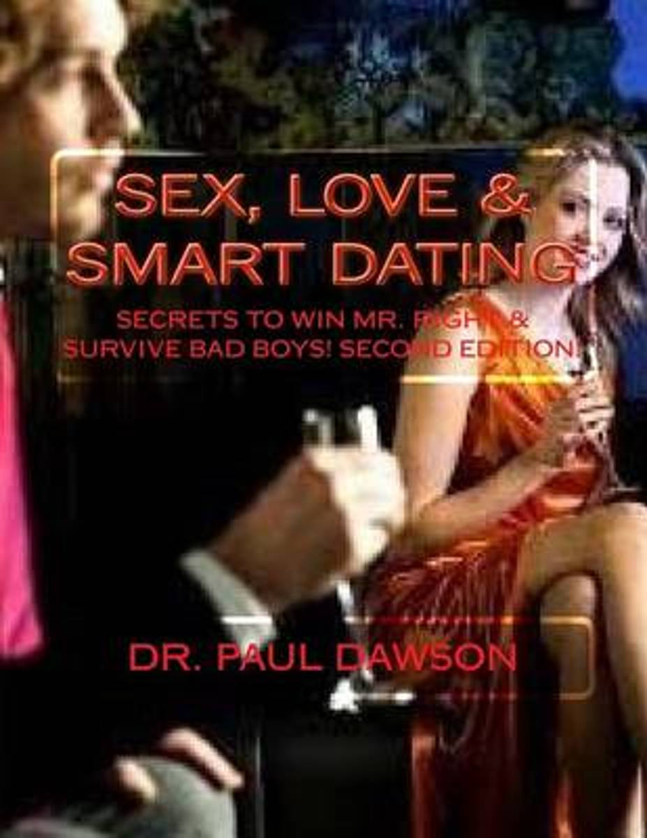 Sex, Love & Smart Dating