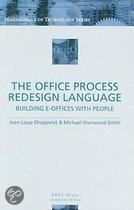 The Office Process Redesign Language: Building E-Offices With People