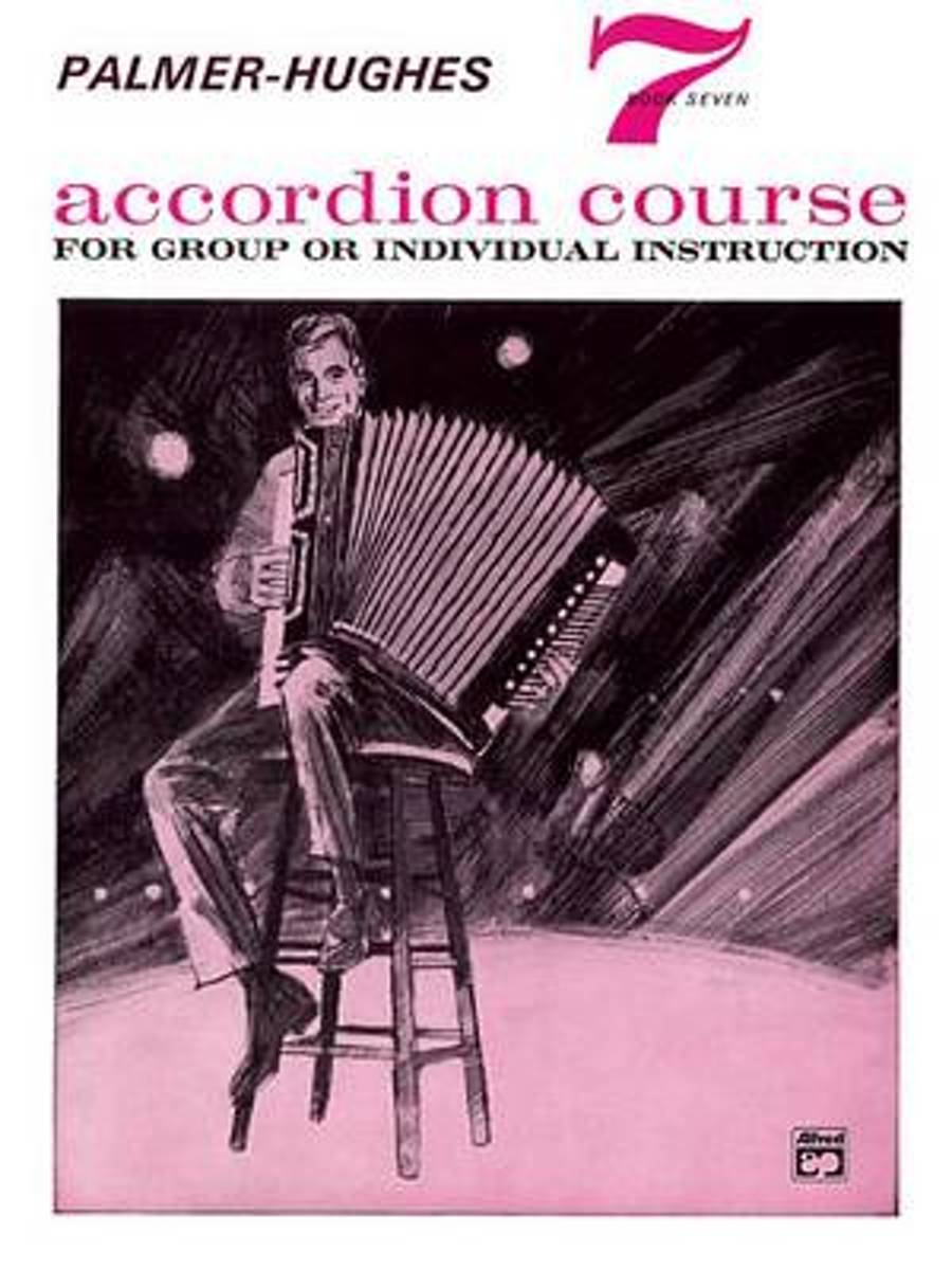 Palmer-Hughes Accordion Course, Bk 7