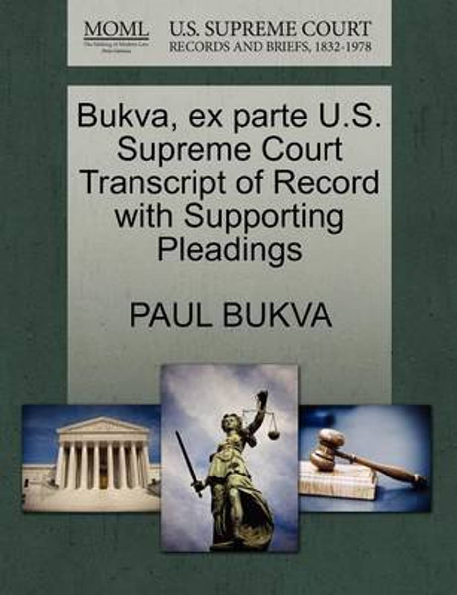 Bukva, Ex Parte U.S. Supreme Court Transcript of Record with Supporting Pleadings