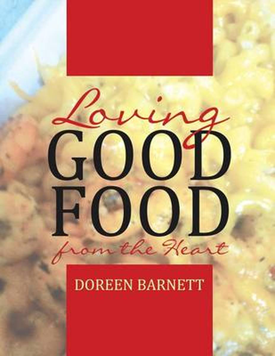 Loving Good Food from the Heart