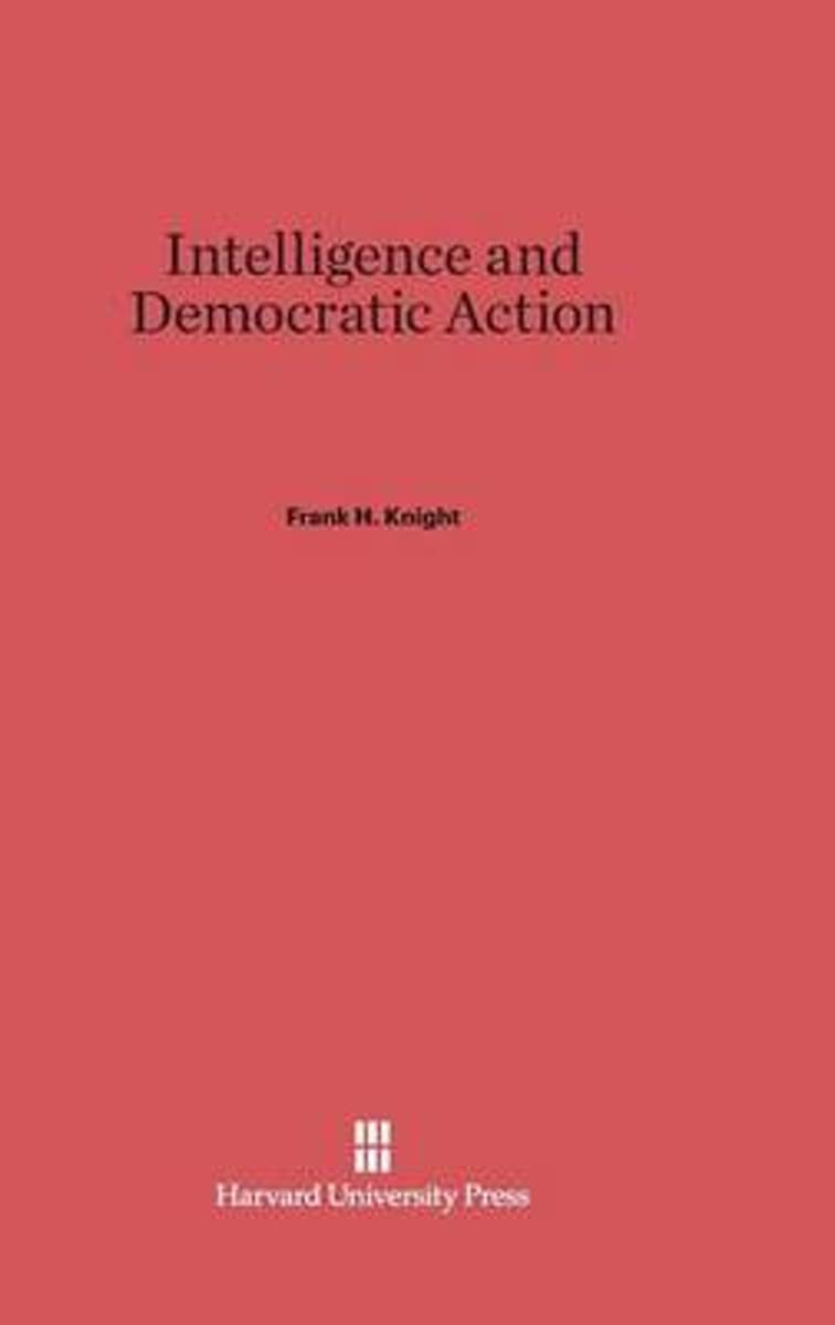 Intelligence and Democratic Action