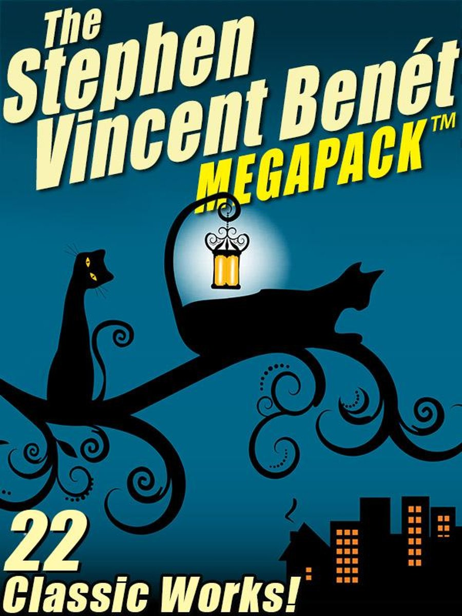 The Stephen Vincent Benét MEGAPACK ®