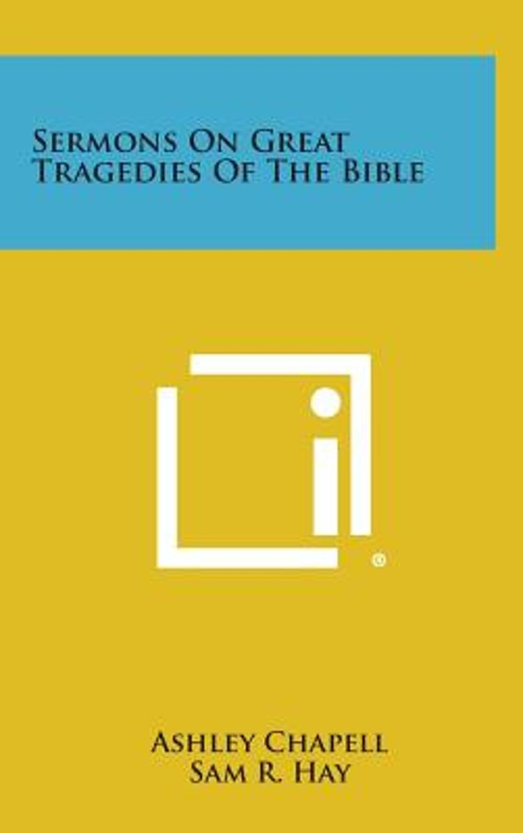 Sermons on Great Tragedies of the Bible