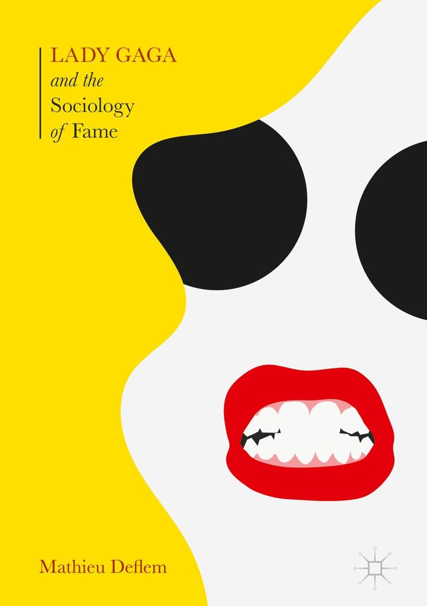 Lady Gaga and the Sociology of Fame