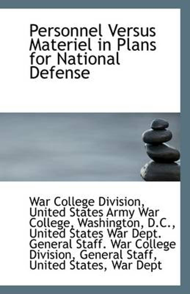 Personnel Versus Materiel in Plans for National Defense