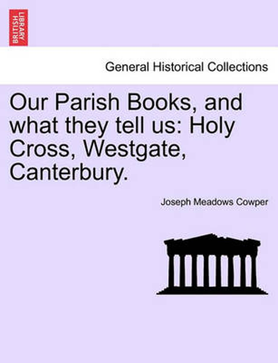 Our Parish Books, and What They Tell Us