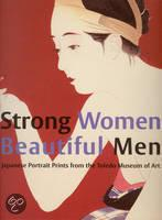 Strong Women, Beautiful Men