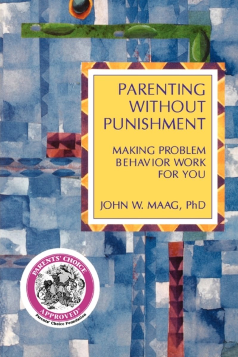 Parenting Without Punishment